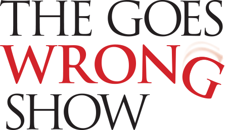 The Goes Wrong Show